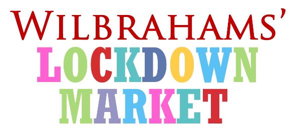 Wilbrahams' lockdown market